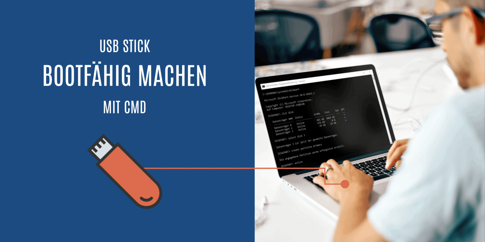 USB Stick bootfähig machen CMD
