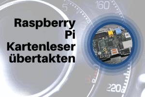microSD Kartenleser des Raspberry übertakten
